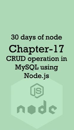 30 days of node | Day 17 | CRUD operation in MySQL using