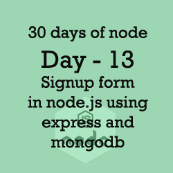 30 days of node | Day 13 | Signup form in HTML using express