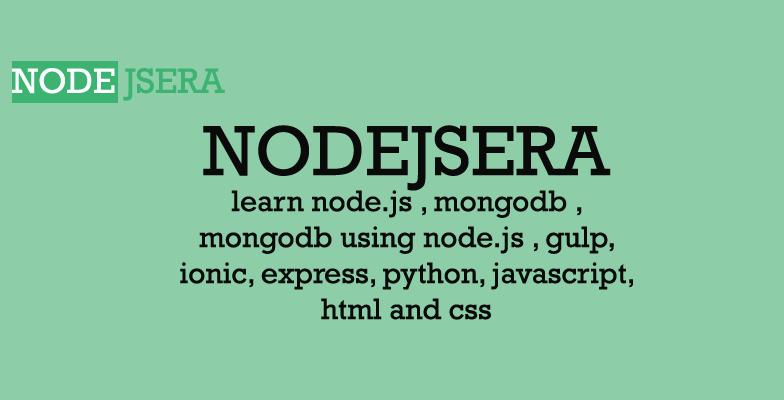 Nodejsera | learn node js , pugjs, mongodb , mongodb using node js
